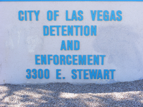 City of Las Vegas Detention Center - 3300 E. Stewart Ave. Las Vegas, NV